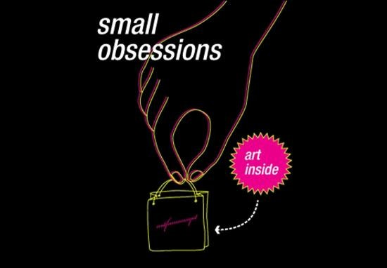 Small Obsessions